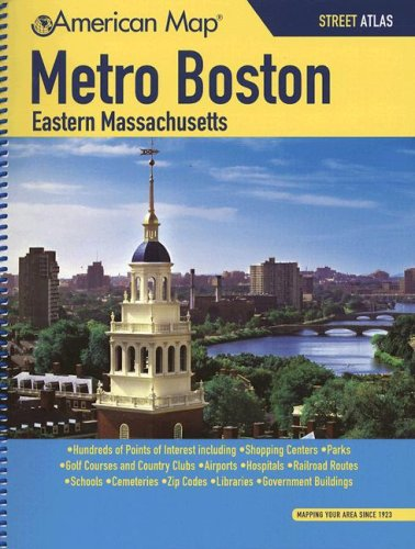 Read Online American Map Metro Boston Eastern Massachusetts: Street Atlas (METRO BOSTON EASTERN MASSCHUSETTS STREET ATLAS) pdf