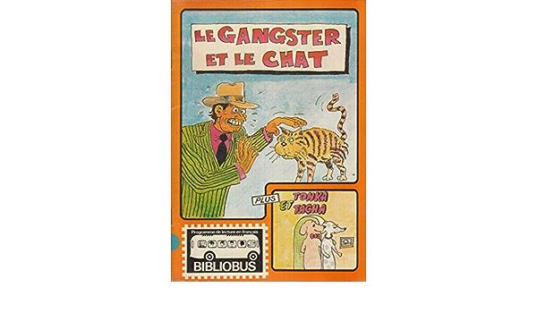 Le Gangster Et Le Chat Bibliobus Doughty Helen 9780861589081 Amazon Com Books