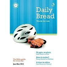 Daily Bread Jan-Mar 2014