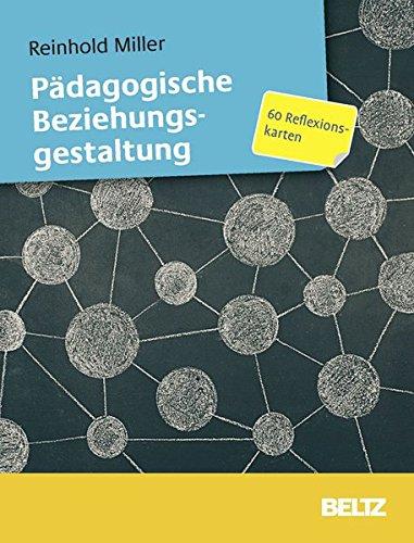 Pädagogische Beziehungsgestaltung: 60 Reflexionskarten mit 12-seitigem Booklet