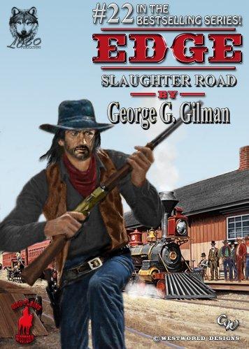 Edge: Slaughter Road (Edge series Book 22)