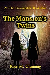 The Mansion's Twins (At the Crossworlds Book 1)