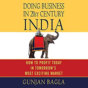 Doing Business in 21st-Century India Audiobook