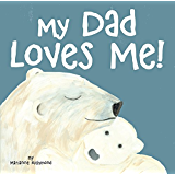 My Dad Loves Me (Marianne Richmond)