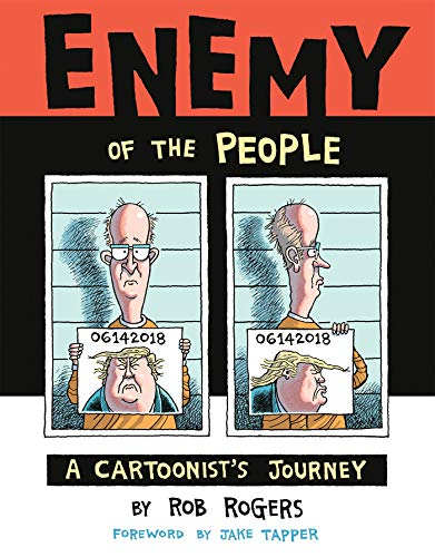 Book cover from Enemy of the People: A Cartoonists Journey by Rob Rogers