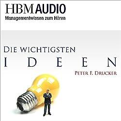Managementwissen zum Hören (Die wichtigsten Ideen von Peter F. Drucker - HBM Audio)