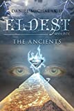 Eldest the Ancients: Book One