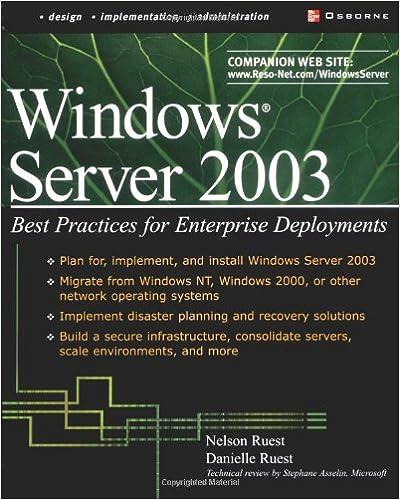Ebook txt téléchargement gratuitWindows Server 2003: Best Practices for Enterprise Deployments (Tips & Technique) PDF 007222343X by Danielle Ruest,Nelson Ruest