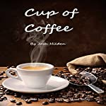 Cup of Coffee: A DPA/Marquette Institute Mythos Short Story | Josh Hilden