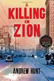 A Killing in Zion: A Mystery (An Art Oveson Mystery)