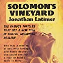 Solomon's Vineyard Audiobook by Jonathan Latimer Narrated by Kevin Kraft