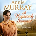 A Hopscotch Summer Audiobook by Annie Murray Narrated by Penelope Freeman