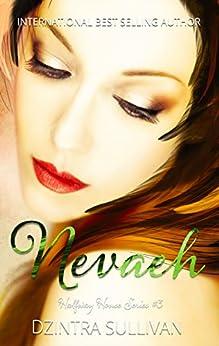 Nevaeh (Halfway House Series Book 3) by [Sullivan, Dzintra]