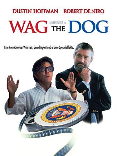 Wag the Dog - Wenn der Schwanz mit dem Hund wedelt Film