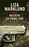 Meurtre en prime time par Marklund