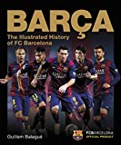 Barca, The Official Illustrated History of FC Barcelona