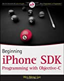 Beginning iPhone SDK, Wei-Meng Lee, 0470500972