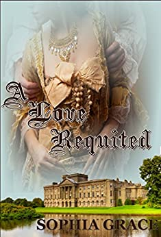 A Love Requited: A Pride & Prejudice Sensual Variation (Nights with Fitzwilliam Darcy Book 7) by [Grace, Sophia]