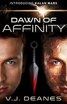 Dawn Of Affinity (English Edition) por [Deanes, V.J.]