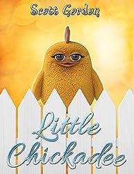 Little Chickadee (English Edition)