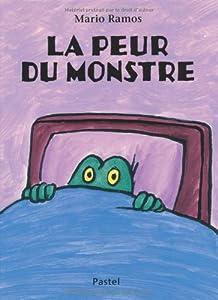"""Afficher """"La peur du monstre"""""""