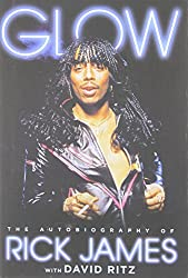 [ GLOW: THE AUTOBIOGRAPHY OF RICK JAMES ] James, Rick (AUTHOR ) Jul-08-2014 Hardcover