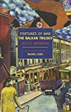 Fortunes of War: The Balkan Trilogy (New York Review Books Classics) by  Olivia Manning in stock, buy online here