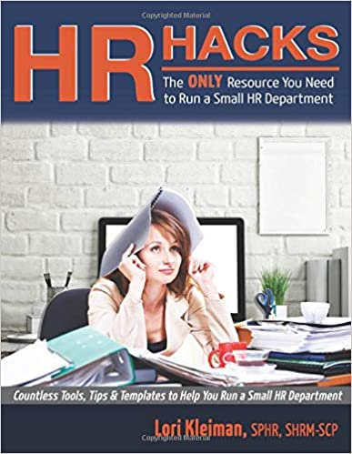 HR Hacks: Tools, tips and templates to get the job done without reinventing the wheel