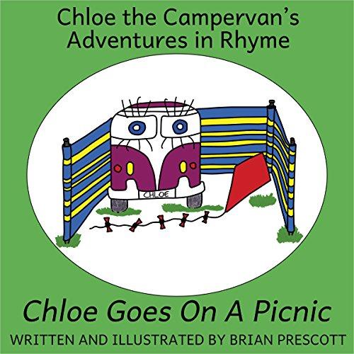 - Chloe Goes on a Picnic (Chloe The Campervan's Adventures in Rhyme Book 3)