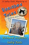 Vanished Tales: A Salty Tails Romantic Mystery #2 (Salty Tails Mystery)