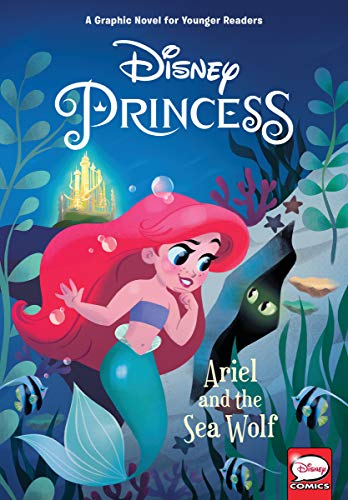 Disney Princess: Ariel and the Sea Wolf (Younger Readers)