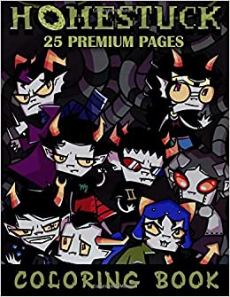 Homestuck Coloring Book Funny Coloring Book With 25 Images For Kids Of All Ages With Your Favorite Homestuck Characters Book Bbt Coloring 9798668981922 Amazon Com Books Are you tired of your text formatting not working. homestuck coloring book funny coloring