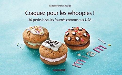 Craquez pour les whoopies ! (Craquez...) (French Edition) ()