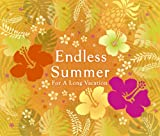 Endless Summer-For A Long Vacation-