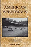 The History of America's Speedways Past and Present, Allan E. Brown and Wilson Davis, 0931105420
