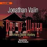 Day of Wrath: A Harry Stoner Mystery, Book 4 | Jonathan Valin