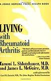 Living with Rheumatoid Arthritis, Tammi L. Shlotzhauer and James L. McGuire, 0801871476