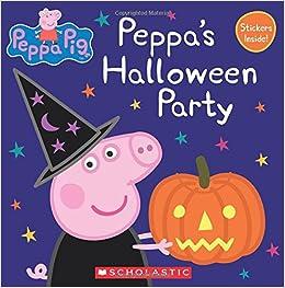 Peppa's Halloween Party (Peppa Pig: 8x8): Eone: 9780545925433 ...