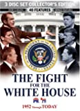 The Fight For The White House