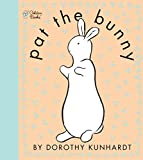 : Pat the Bunny (Touch and Feel Book)