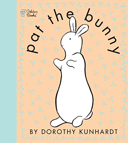 Price comparison product image Pat the Bunny (Touch and Feel Book)