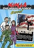 Ninja the Mission Force Riffs: Ninja Empire