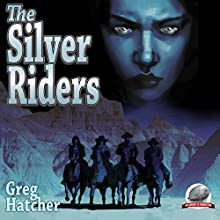 The Silver Riders Audiobook by Greg Hatcher Narrated by Ferdie V. Luthy