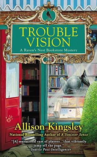 Trouble Vision: A Raven's Nest Bookstore Mystery ()