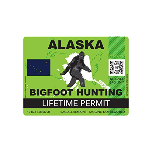 Alaska Bigfoot Hunting Permit Sticker Die Cut Decal Sasquatch Lifetime FA Vinyl