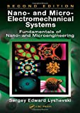 img - for Nano- and Micro-Electromechanical Systems: Fundamentals of Nano- and Microengineering, Second Edition (NANO- AND MICROSCIENCE, ENGINEERING, TECHNOLOGY, AND MEDICINE SERIES) book / textbook / text book