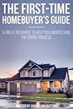 First Time Homebuyer's Guide: Understanding the Homebuying Process