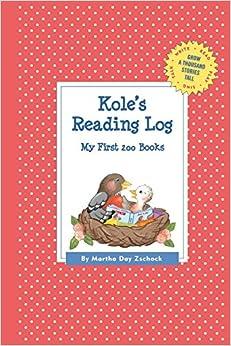 Book Kole's Reading Log: My First 200 Books (Gatst) (Grow a Thousand Stories Tall)