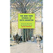 The New York Stories of Edith Wharton (New York Review Books Classics)