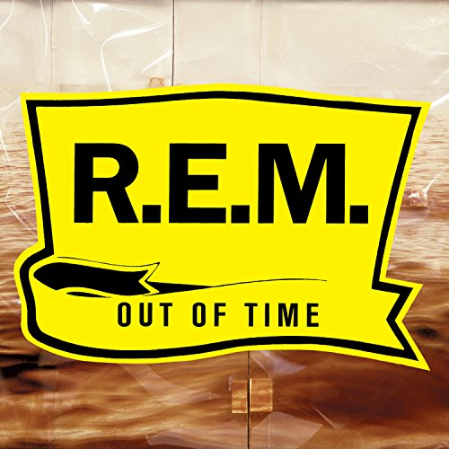 Out Of Time (25th Anniversary Edition) [Explicit]